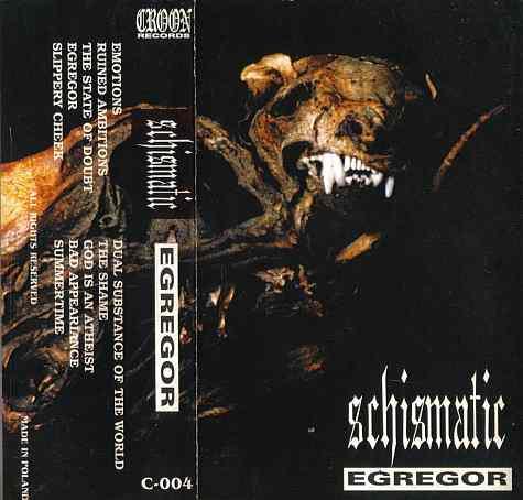 Schismatic - Egregor