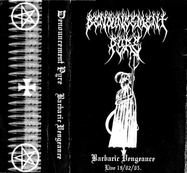 Denouncement Pyre - Barbaric Vengeance