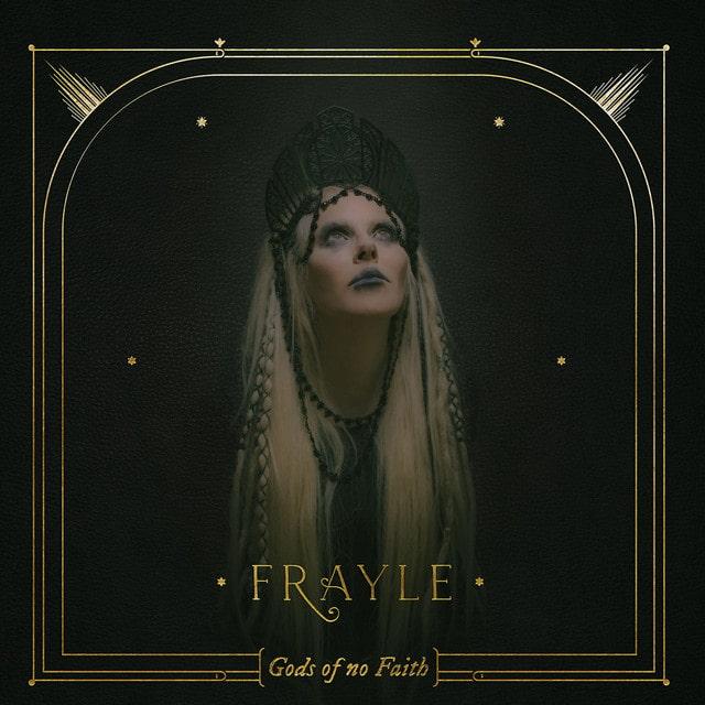 Frayle - Gods of No Faith