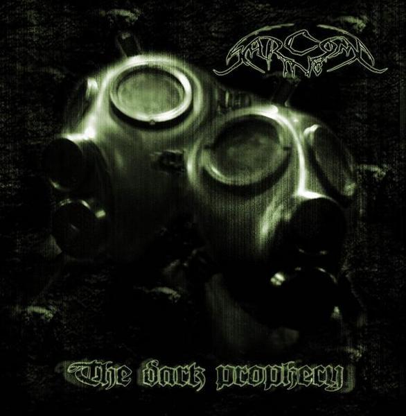 Sarcoma Inc. - The Dark Prophecy