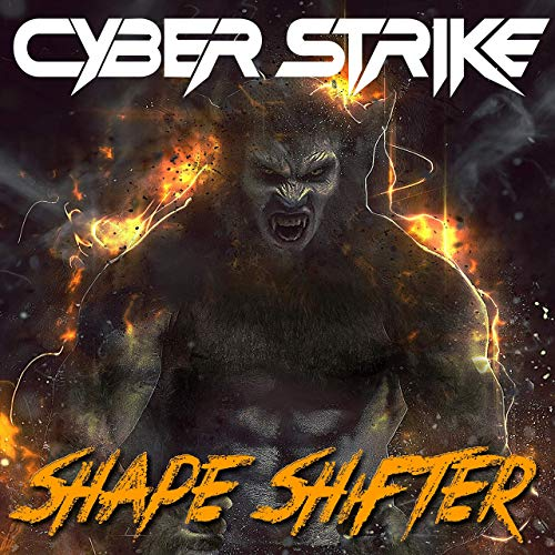 Cyber Strike - Shape Shifter