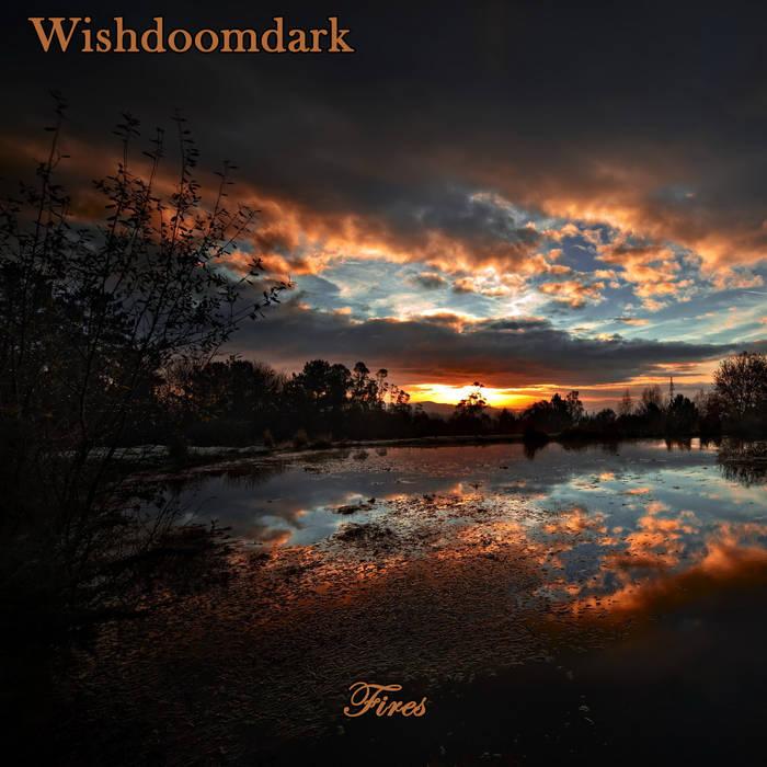 Wishdoomdark - Fires
