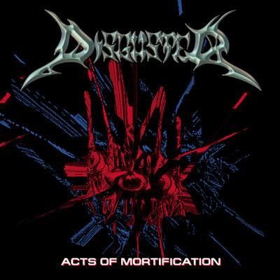 Disguster - Acts of Mortification