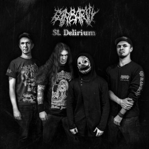 Barbarity - St. Delirium