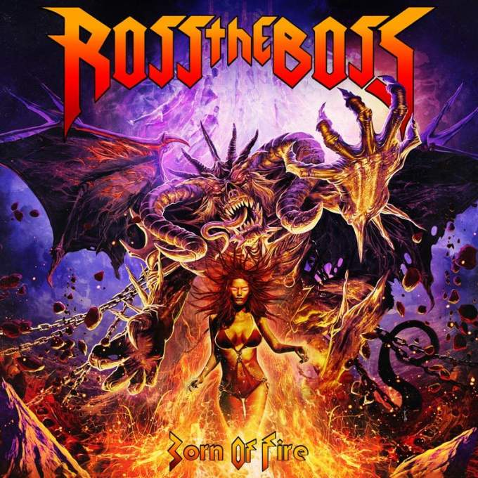 Ross the Boss - Born of Fire