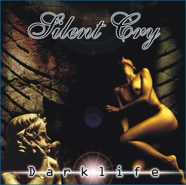 Silent Cry - Darklife