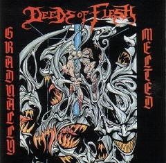 Deeds of Flesh - Gradually Melted