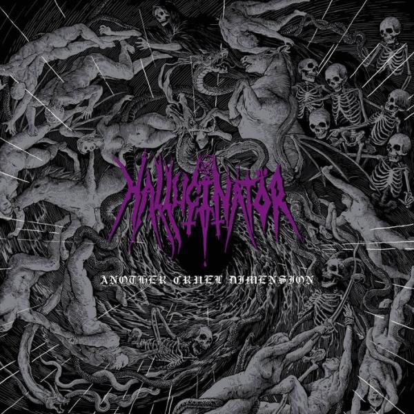 Hallucinator - Another Cruel Dimension