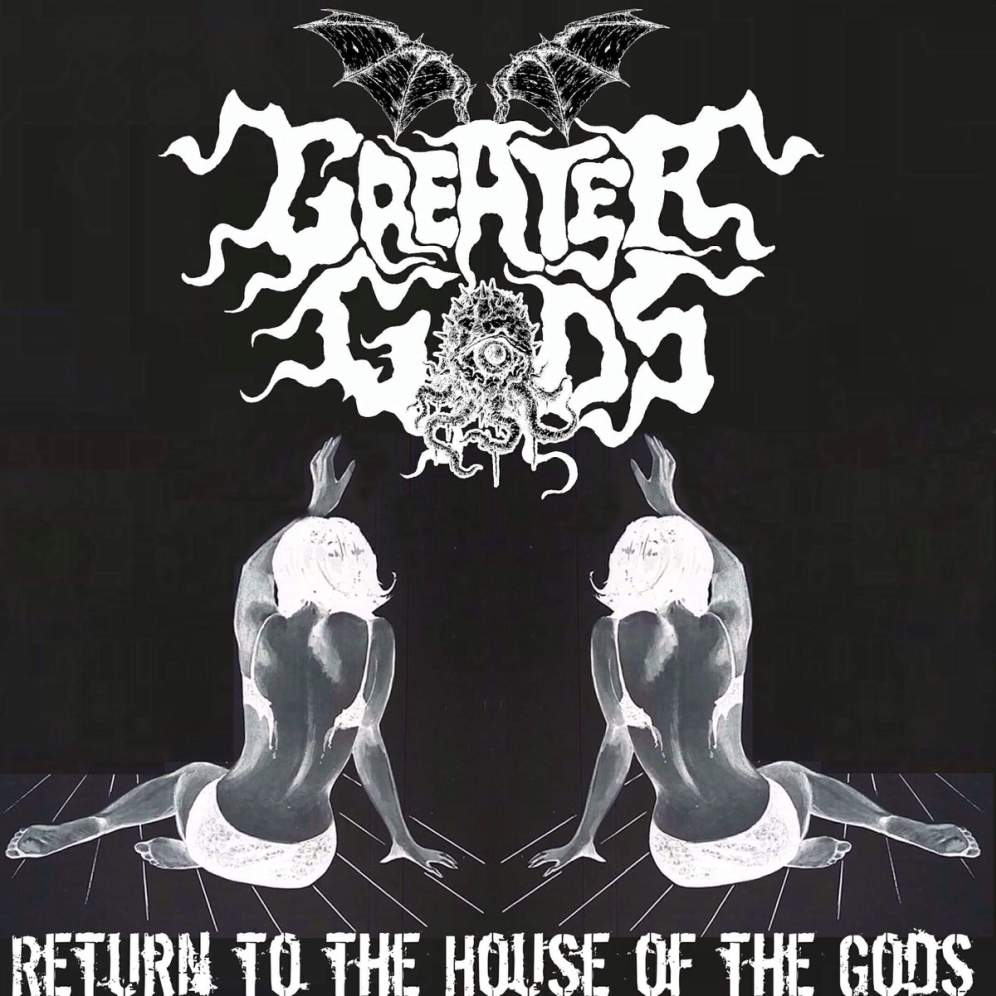 Greater Gods - Return to the House of the Gods