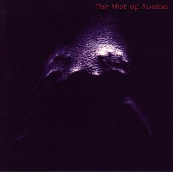 The Mist of Avalon - Mist of Avalon