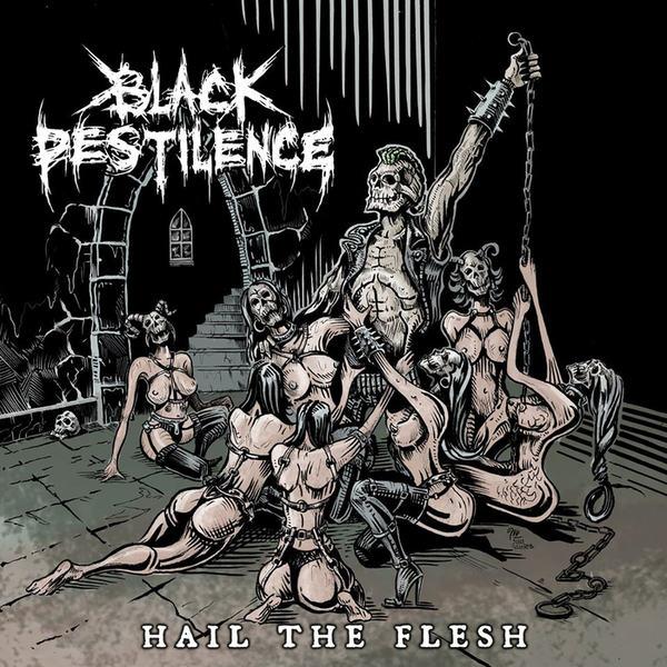 Black Pestilence - Hail the Flesh