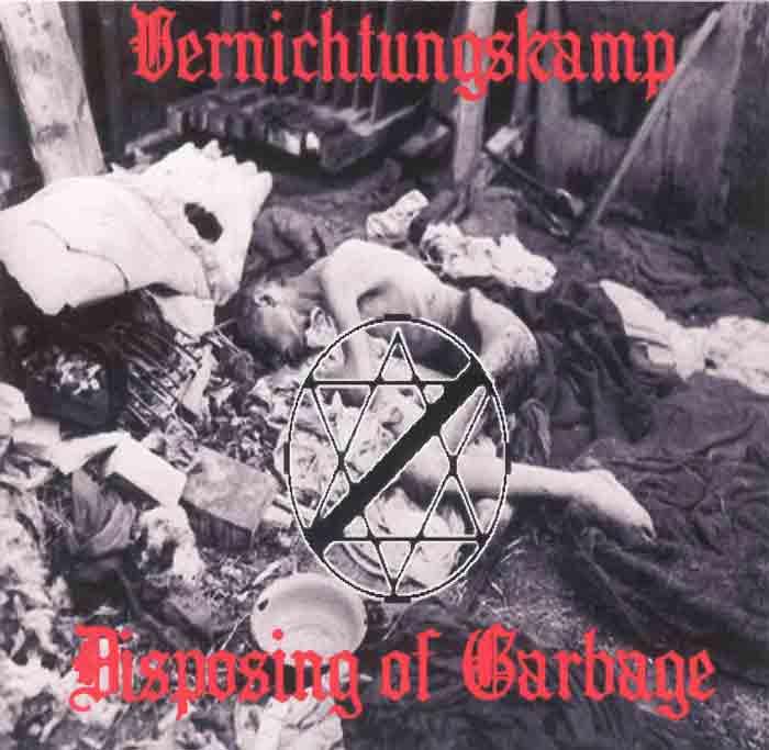 Vernichtungskamp - Disposing of Garbage