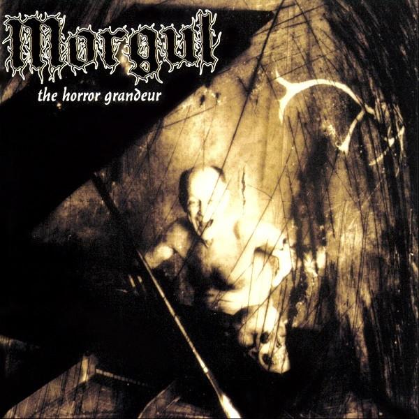 Morgul - The Horror Grandeur