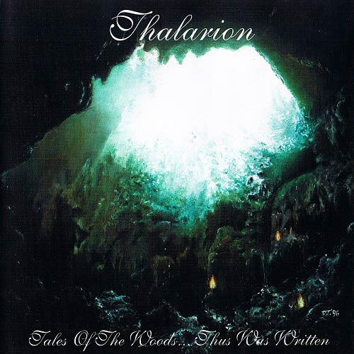 Thalarion - Tales of the Woods... Thus Was Written