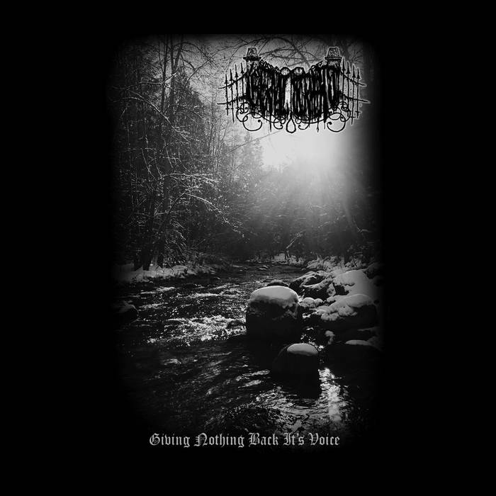 Gates of Eternal Torment - Giving Nothing Back Its Voice