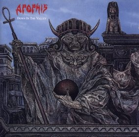 Apophis - Down in the Valley