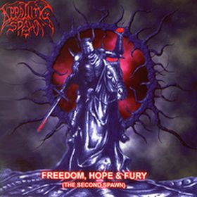 Appalling Spawn - Freedom, Hope & Fury (The Second Spawn)