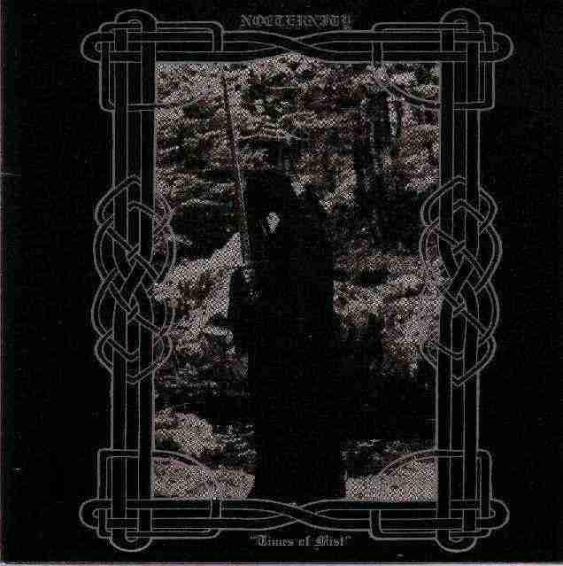 Nåstrond / Nocternity - Times of Mist / Vargtid