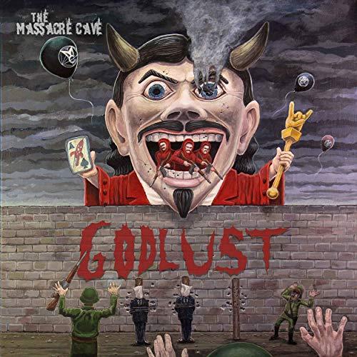 The Massacre Cave - Godlust