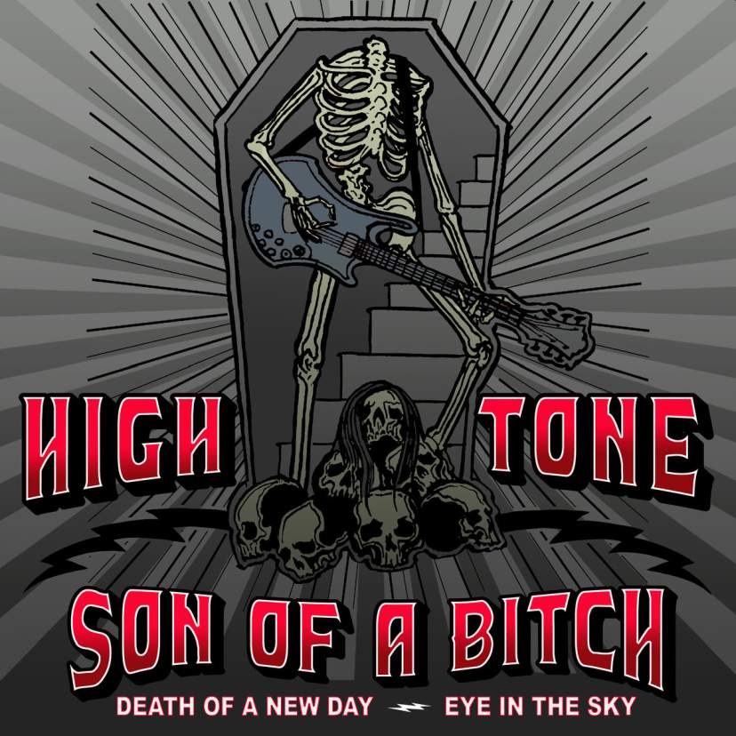High Tone Son of a Bitch - Death of a New Day / Eye in the Sky