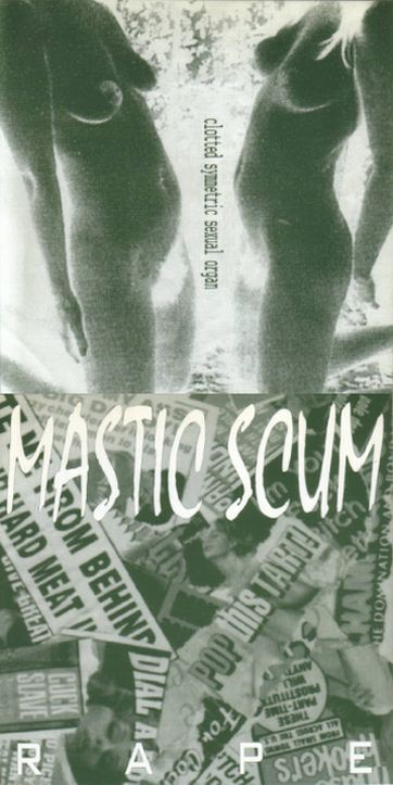 Clotted Symmetric Sexual Organ / Mastic Scum - Rape / Clitto's Special Hits Cover '99