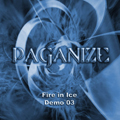 Paganize - Fire in Ice