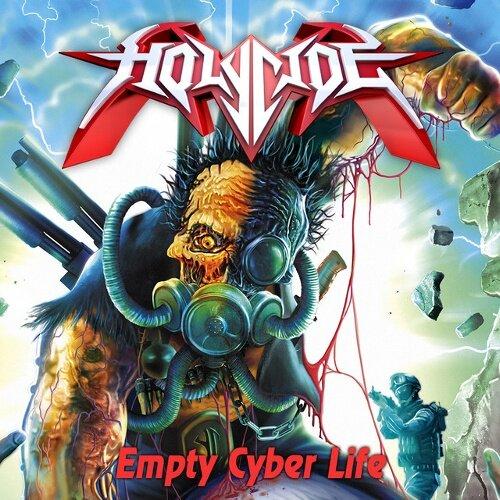 Holycide - Empty Cyber Life