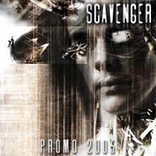 Scavenger - Promo 2005