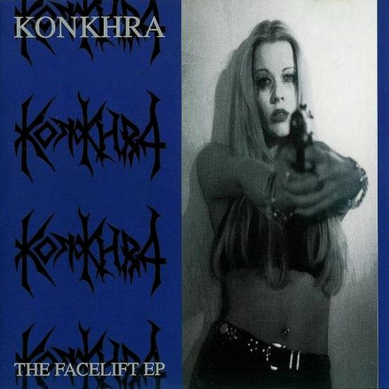 Konkhra - The Facelift EP