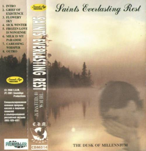 Saints Everlasting Rest - The Dusk of Millennium