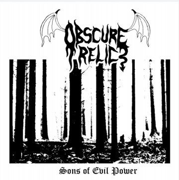 Obscure Relic - Sons of Evil Power