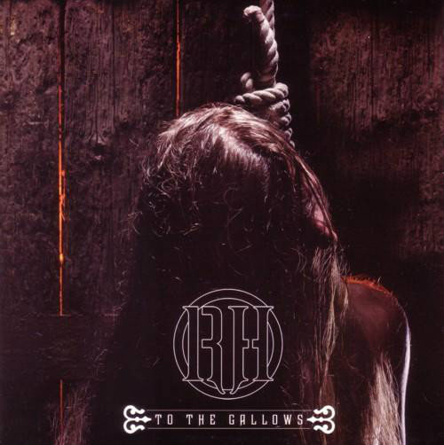 Raise Hell - To the Gallows
