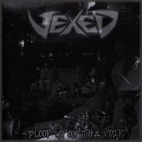 Vexed - Blood upon the Void