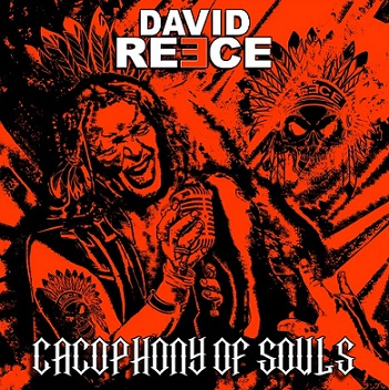 David Reece - Cacophony of Souls