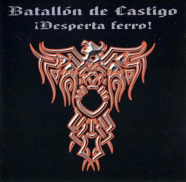 Batallón de Castigo - ¡Desperta ferro!