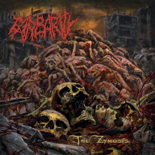 Barbarity - The Zymosis