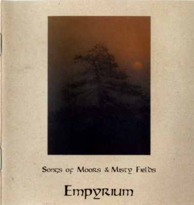 Empyrium - Songs of Moors & Misty Fields