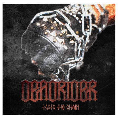 Deadrider - Taste the Chain