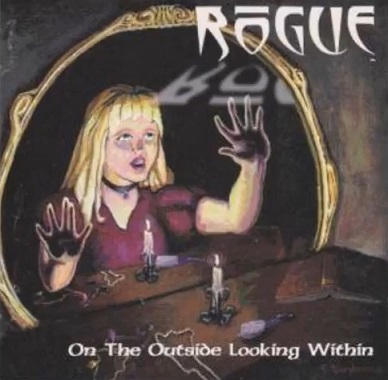Rogue - On the Outside Looking Within