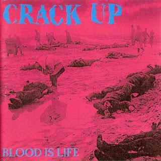 Crack Up - Blood Is Life