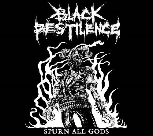 Black Pestilence - Spurn All Gods