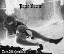 Pater Noster - Pure Alkholocaust