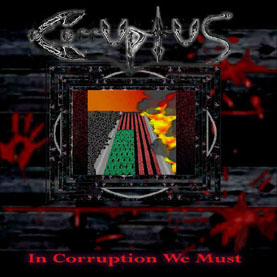 Corruptus - In Corruption We Must