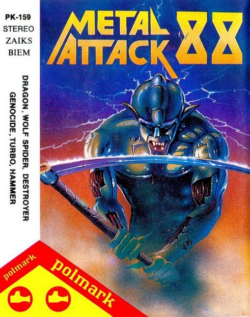 Dragon / Wolf Spider / Turbo / Destroyers / Hamer / Cydhie Genoside - Metal Attack 88