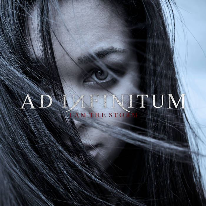 Ad Infinitum - I Am the Storm