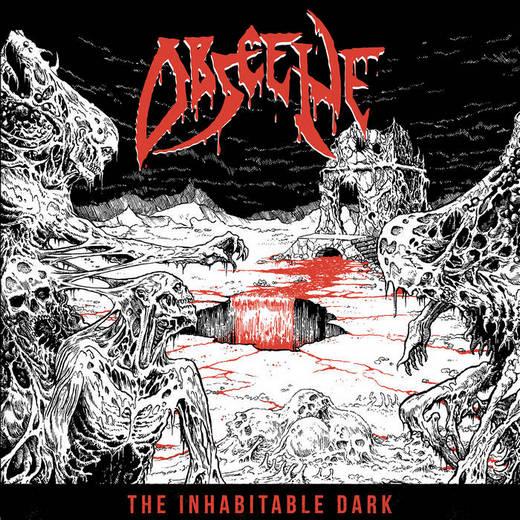 Obscene - The Inhabitable Dark