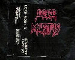 Lord Mortis - Advance tape '92