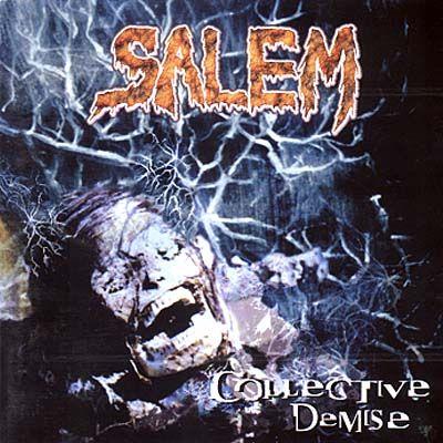 Salem - Collective Demise