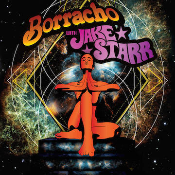 Borracho - Borracho with Jake Starr