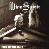 Wine Spirit - Fire in the Hole